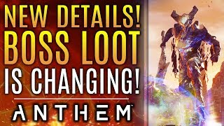 Anthem - New Boss Loot Changes Confirmed! New Updates From Bioware!