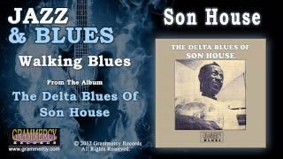 Son House - Walking Blues