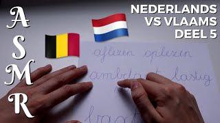 Nederlands Vs Vlaams Deel 5 - Letter Tracing || ASMR - Nederlands (Vlaams) Fluisteren
