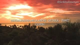 Bintan,Rahma,Mega,Andri Guitara - Pamit (Cover) (Lyric Video)