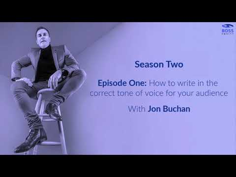 Season 2 - Episode 1: How to write in the correct tone of voice for your audience