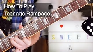 'Teenage Rampage' The Sweet Guitar Lesson