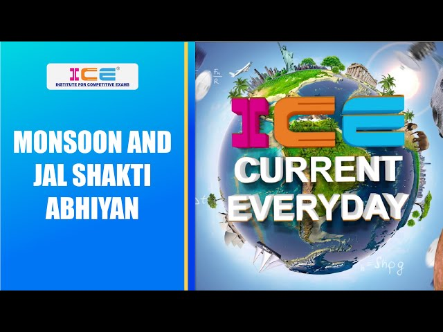 080 # ICE CURRENT EVERYDAY # MONSOON AND JAL SHAKTI ABHIYAN
