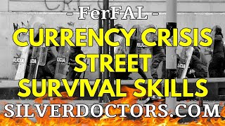 "Modern Survivalist Currency Crisis Ongoing | Fernando ""FerFAL"" Aguirre"