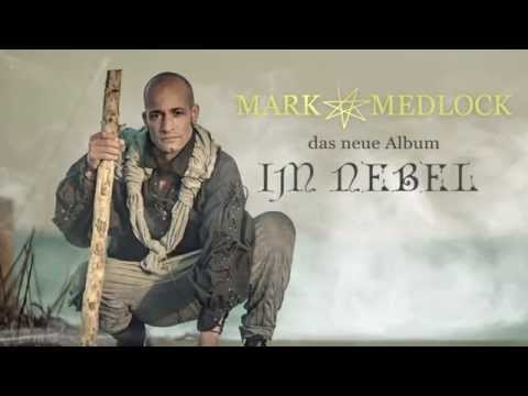 "Mark Medlock ""Im Nebel"""
