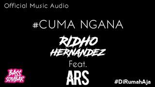 Download lagu Cuma Ngana Ridho Hernandez Feat Arsyih Idrak Mp3