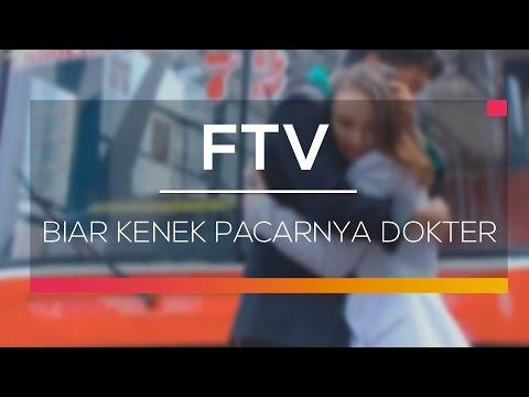 Ftv sctv   biar kenek pacarnya dokter
