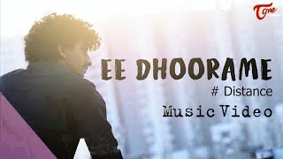 EE DHOORAME | Latest Telugu Music Video 2019 | By Rohan Dark | Sam Sowrabh | TeluguOne