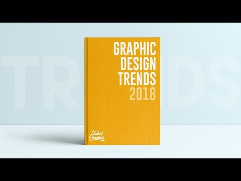 Graphic Design Trends of 2018 | Are They Important?