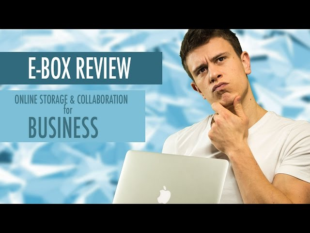 E-Box Review: Secure Business Online Storage & Collaboration in UK