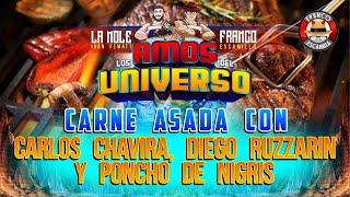 Los Amos del Universo.- Carne Asada con Carlos Chavira, Diego Ruzzarin y Poncho DeNigris