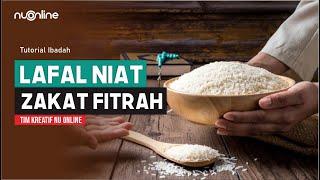 Lafal Niat Zakat Fitrah untuk Diri Sendiri