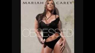 Mariah Carey - Obsessed + Lyrics