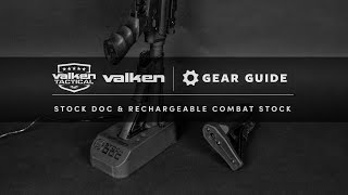 Valken Tactical Gear Guide – Stock Doc and Rechargeable Combat Stock