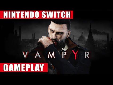 Vampyr Nintendo Switch Gameplay