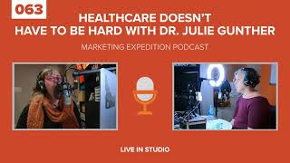 Healthcare Doesn't Have to be Hard | The Marketing Expedition