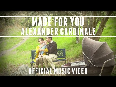 Made For You (Song) by Alexander Cardinale