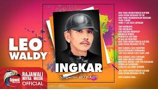 Leo Waldy - Ingkar [OFFICIAL]