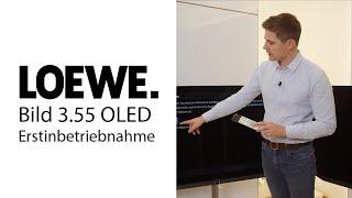 LOEWE Bild 3.55 | UHD | OLED | SL510 | Erstinbetriebnahme | SAT (DVB-S) | Teil 2