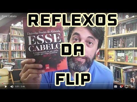 Reflexos da Flip - Esse Cabelo - Djaimilia Pereira de Almeida