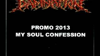 Damnation - My Soul Confession (Promo) (2013) (FULL)
