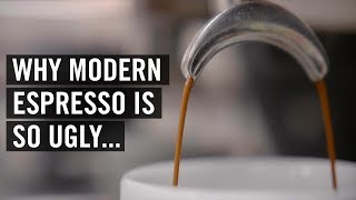 Why Modern Espresso Is So Ugly