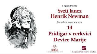 Sveti Janez Henrik Newman: 14 Pridigar v cerkvici Device Marije