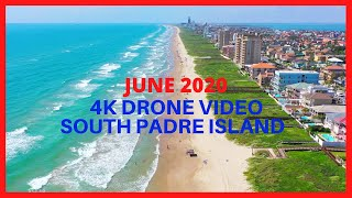 4K Aerial View South Padre Island June 2020