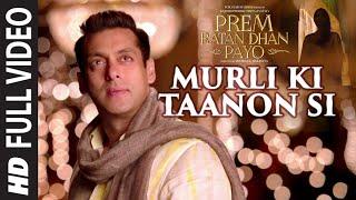 """Murli Ki Taanon Si"" Video Song | Prem Ratan Dhan Payo"