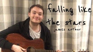 James Arthur   Falling Like The Stars Cover