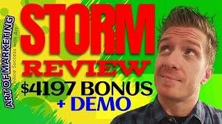 Storm Review, Demo, $4197 Bonus, Storm by Jamie Lewis and Tom E Review