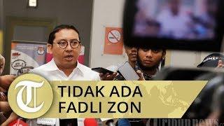 Prabowo Tunjuk Lima Juru Bicara dari Partai Gerindra, Fadli Zon Tidak Termasuk di Dalamnya