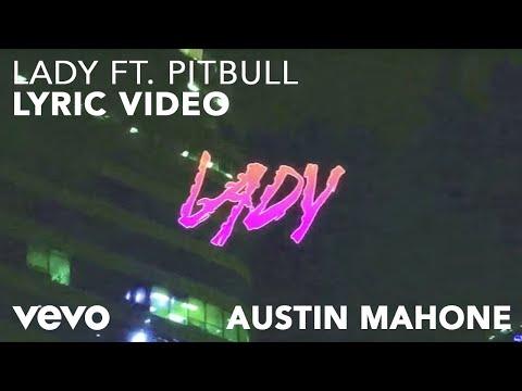 Lady (Lyric Video) [Feat. Pitbull]
