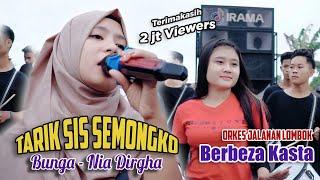 Tarik Sis Semongko | Nia Dirgha - Bunga & Berbeza Kasta | Orkes Jalanan Lombok Irama Indonesia
