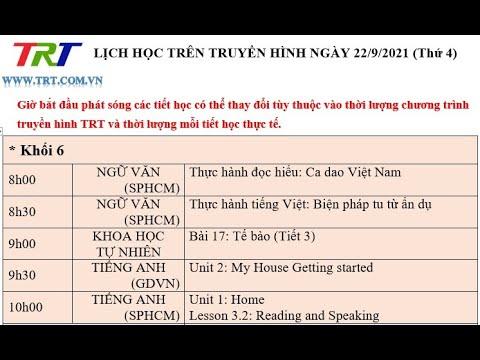 Lớp 6: Ngữ Văn (2 tiết); KHTN; Tiếng Anh (2 tiết).  -  Dạy học trên truyền hình HueTV ngày 22/9/2021