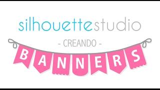 Creando banners en Silhouette Studio - Video Cápsula #3 + RESPUESTAS