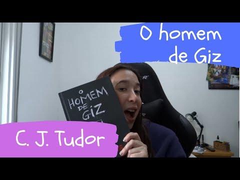 O Homem De Giz - C. J. Tudor - Sem Spoiler