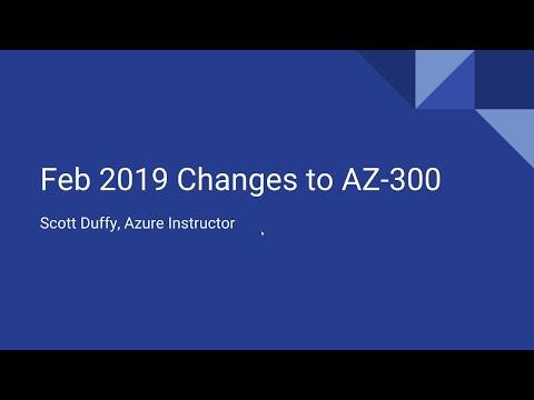 AZ-300 Azure - February 2019 exam changes - YouTube