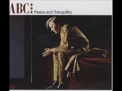 Peace and Tranquility by ABC (Martin Fry)