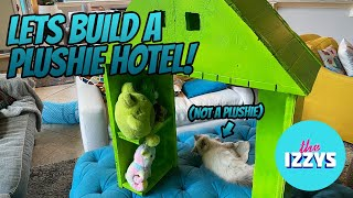 CHECK OUT THIS PLUSHIE HOTEL! We Made It Out of FOAM!