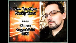 Cancer Weekly Tarot Horoscope August 3-10 2020