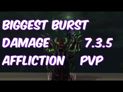 BIGGEST BURST DAMAGE - 7.3.5 Affliction Warlock PvP - WoW Legion