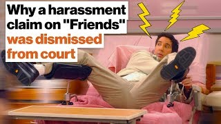 """On the show """"Friends"""", why a harassment claim was dismissed from court 