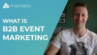 What Is B2B Event Marketing And Why Is It Important