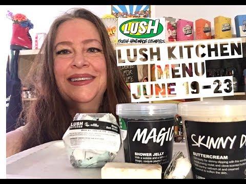 Lush Kitchen Menu June 19-23 | Lush Encyclopedia Blog
