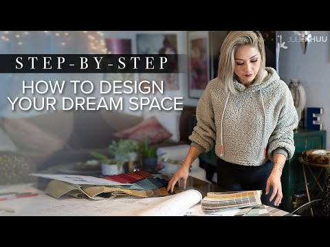 INTERIOR DESIGN 101   How to Create Your Dream Space   Step-by-Step Beginner's Guide   Julie Khuu