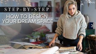 INTERIOR DESIGN 101 | How To Create Your Dream Space | Step-by-Step Beginner's Guide | Julie Khuu