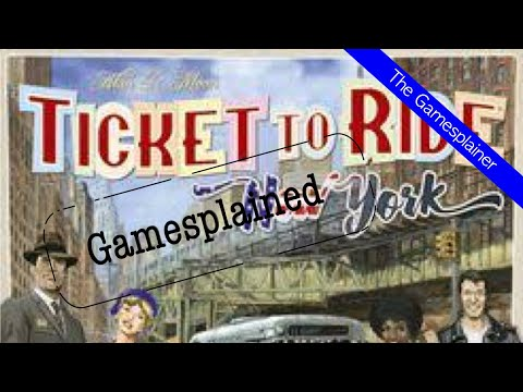 Ticket to Ride: New York Gamesplained - Part 1