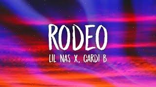Lil Nas X, Cardi B   Rodeo (Lyrics)