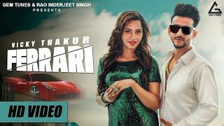 Ferrari (Official Video)|BIG BOSS 11Arshi Khan | Vicky Thakur | Latest Dj Songs 2018 || Begraj Films